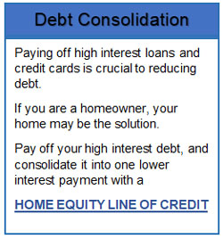 debt consolidation - If you are a homeowner, your home may be the solution.